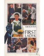 First Ladyk - Szilágyi Éva