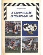 A labdarúgás játékszabályai - Szilágyi György