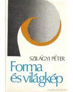 Forma és világkép - Szilágyi Péter