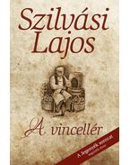 A vincellér (2. kiadás) - Szilvási Lajos