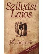 Jegenyék - A bojnyik - Szilvási Lajos