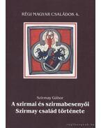 A szirmai és szirmabesenyői Szirmay család története