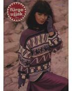 Fürge ujjak 1989. XXXIII. évfolyam (Teljes) - Szirmai Marianne (szerk.)
