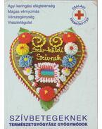 Szívbetegeknek természetgyógyász gyógymódok