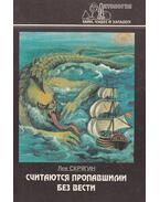 Eltűntek és nem hallani róluk (orosz) - Szkrjagin, L.
