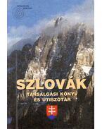 Szlovák társalgási könyv és útiszótár