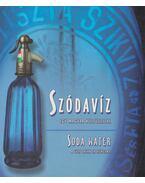 Szódavíz, egy magyar kultuszital - Soda water, a cult drink in Hungary