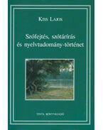 Szófejtés, szótárírás és nyelvtudomány-történet