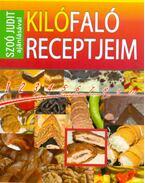 Kilófaló receptjeim füzet Szoó Judit ajánlásával - Szoó Judit