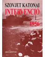 Szovjet katonai intervenció 1956 (dedikált)