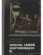 Sztereo rádiók szervizkönyve II.
