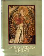 Sztuka sakralna w Polsce (Szakrális művészet Lengyelországban)