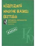Középszintű magyar írásbeli érettségi -  Szücsné Dr. Harkó Enikő