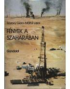 Fények a Szaharában - Szurovy Géza, Máthé Lajos