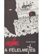 Iván, a félelmetes (dedikált) - Szvák Gyula