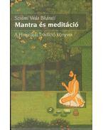 Mantra és meditáció - Szvámí Véda Bháratí