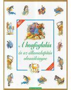 A honfoglalás és az államalapítás olvasókönyve - T. Aszódi Éva (szerk.)
