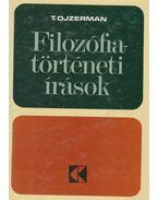 Filozófiatörténeti írások - T. Ojzerman