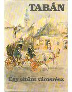 Tabán - Egy eltűnt városrész (dedikált)