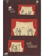 Irott malaszt - Tabi László