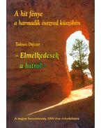 A hit fényében a harmadik évezred küszöbén - Tadeusz Dajczer