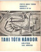Tahi Tóth Nándor kiállítása