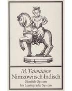 Nimzowitsch-Indisch - Sämisch-System bis Leningrader System - Taimanow, Mark