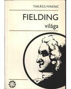Fielding világa - Takács Ferenc