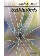 Sziklatörés - Takács Tibor