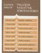 Tallózás nyelvünk történetében