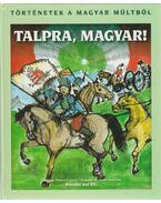 Talpra, magyar!