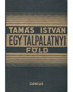 Egy talpalatnyi föld - Tamás István
