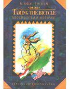 Taming the bicycle - Megszelídítem a kerékpárt