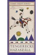 Tengerecki hazaszáll - Tamkó Sirató Károly