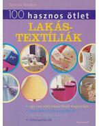 100 hasznos ötlet: Lakástextíliák - Tamsin Weston
