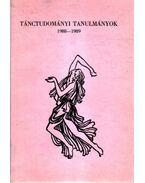 Tánctudományi tanulmányok 1988-1989