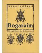 Bogaraim - TÁNCOS LACI BÁCSI