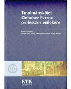 Tanulmánykötet Zinhober Ferenc professzor emlékére
