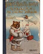 Tányértalpú koma repülőgépen és az északi sarkon
