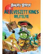 Angry Birds - Az elveszett kincs rejtélye - Tapani Bagge