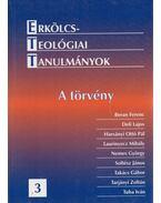 Erkölcsteológiai Tanulmányok III. - A törvény - Tarjányi Zoltán