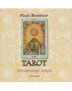 Tarot - Mindennapi mágia