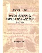 Magyar papírpénzek érték és ritkaságjelzése 1848-1997 - Tasnádi Géza