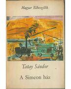 A Simeon-ház - Tatay Sándor