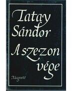 A szezon vége - Tatay Sándor