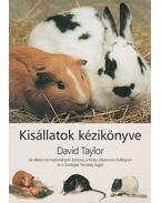 Kisállatok kézikönyve - Taylor, David