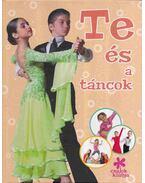 Te és a táncok
