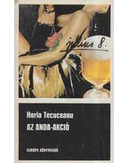 Az Anda-akció - Tecuceanu,Horia
