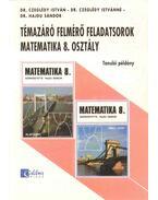 Témazáró felmérő feladatsorok - Matematika 8. osztály