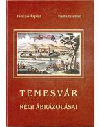 Temesvár régi ábrázolásai (dedikált)